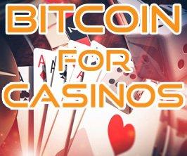 Bitcoin for Casinos blackjackchoppers.net
